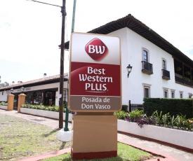 Best Western Plus Posada de Don Vasco